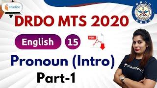 10:00 PM - DRDO MTS 2020 | English by Akanksha Ma'am | Pronoun (Intro) | Part-1