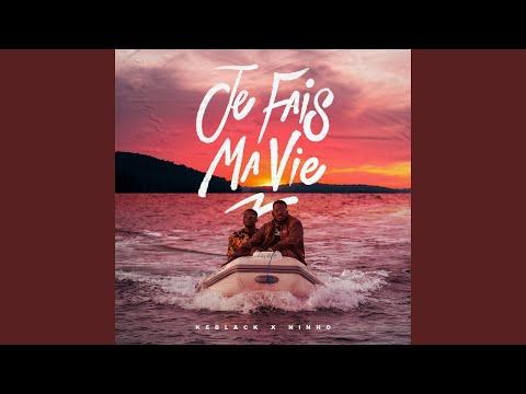 Keblack - Je fais ma vie (feat. Ninho)