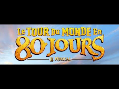 Le Tour du monde en 80 jours, le musical - Bande-annonce 2020