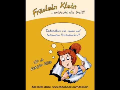 Fräulein Klein - Ein Schlaflied - Kinderlied