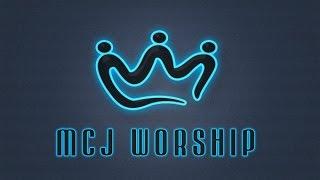MCJ WORSHIP / Celebrate America 2014 / Constitution Hall / MCJ EL REY