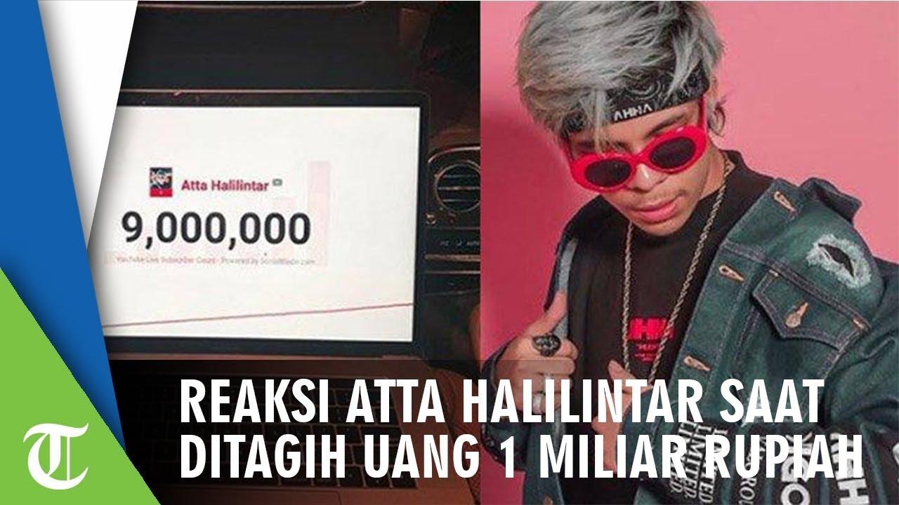 Reaksi Atta Halilintar saat Ditagih Uang Rp1 Miliar
