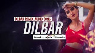 gratis download video - DILBAR ( Remix Song ) By Fresh Music Remix
