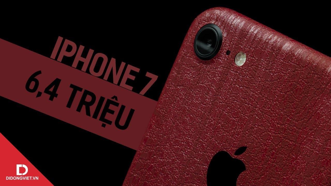 Có nên mua iPhone 7 giá 6.4 triệu?