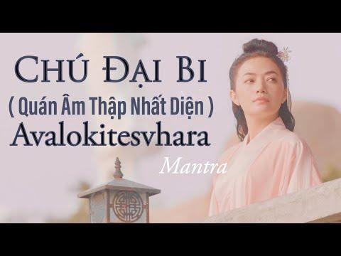 CHÚ ĐẠI BI - (Quán Âm Thập Nhất Diện) Avalokitesvhara Mantra- 大悲咒- 불교 음악- Tinna Tinh