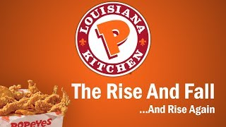 Popeyes - The Rise and Fall...and Rise Again