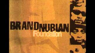 Brand Nubian - Straight Outta Now Rule