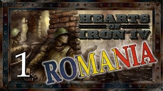 Let's Play Hearts of Iron IV - ROMANIA Campaign Part 1 by SergiuHellDragoonHQ