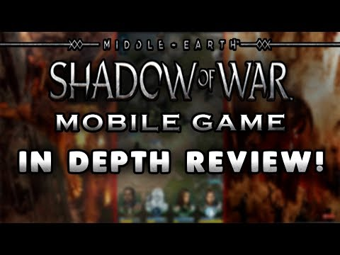 Middle-Earth: Shadow of War Mobile Game Review – iOS / Android – Mobile Gameplay
