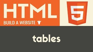 Tables | HTML | Tutorial 12