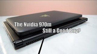 A Forgotten Friend: The Nvidia 970m