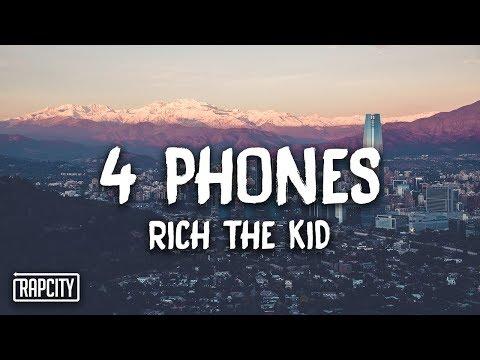 Rich The Kid - 4 Phones (Lyrics)