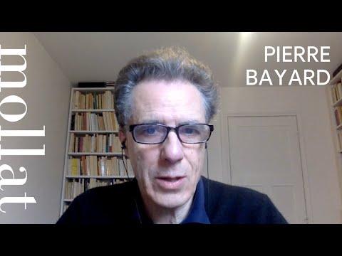 Pierre Bayard - Comment parler des faits qui ne se sont pas produits ?