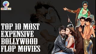 Top 10 Most Expensive Bollywood Flop Movies   Top 10   Brain Wash