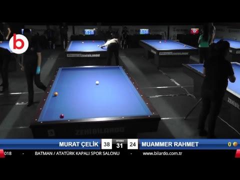 MURAT ÇELİK & MUAMMER RAHMET Bilardo Maçı - 2018 ERKEKLER 3.ETAP-5.TUR