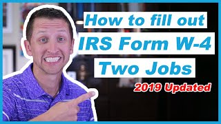 How to fill out the IRS Form W-4 2019 two jobs