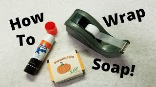How To Wrap Handmade Soap! Materials And Techniques.
