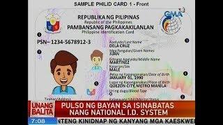 UB: Pulso ng bayan sa isinabatas nang National ID System