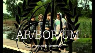Arborum - Ceaseless (Acoustic)