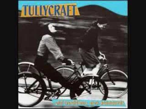 Tullycraft - Pop Songs Your New Boyfriend's Too Stupid