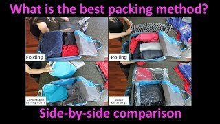 Best Packing Method?  Side-by-side comparison of Folding/Rolling/Compression Cubes/Space Saver bags