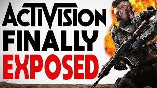 Activision FINALLY Gets EXPOSED