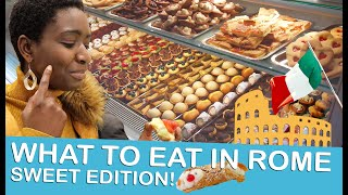 WHAT TO EAT IN ROME (SWEET EDITIONS) - FOOD TOUR - Lempies