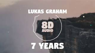 Lukas Graham - 7 Years | 8D Audio 🎧 || Dawn of Music ||