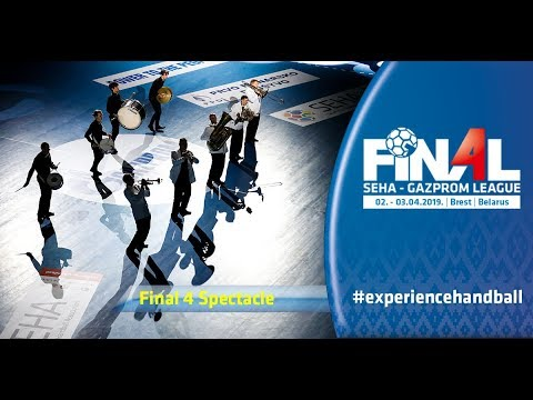 Final 4, 2019 | Final 4 - Spectacle