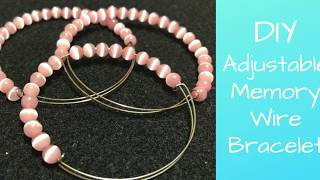 How To Make An Adjustable Memory Wire Bracelet - DIY
