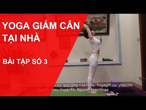 Yoga giảm cân tại nhà - Bài tập số 3 với chuyên gia Nguyễn Hiếu Yoga (Yoga For Weight Loss)