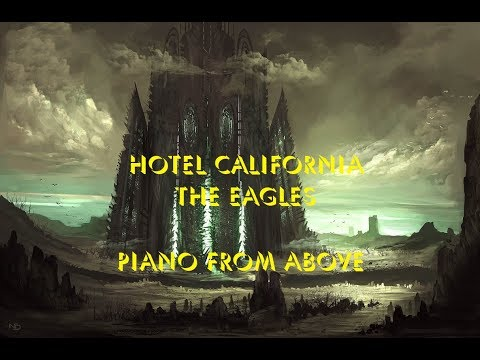 The Eagles - Hotel California - Piano From Above (with OPL-FM)