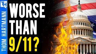 Was Jan 6th Worse Than 9/11?