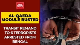NIA Court Grants Transit Remand To 6 Al-Qaeda Suspected Terrorists Arrested From West Bengal - Download this Video in MP3, M4A, WEBM, MP4, 3GP