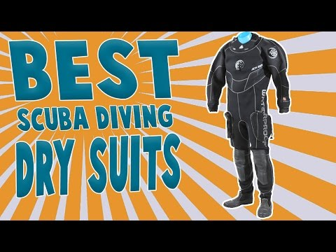 Best Scuba Diving Dry Suits