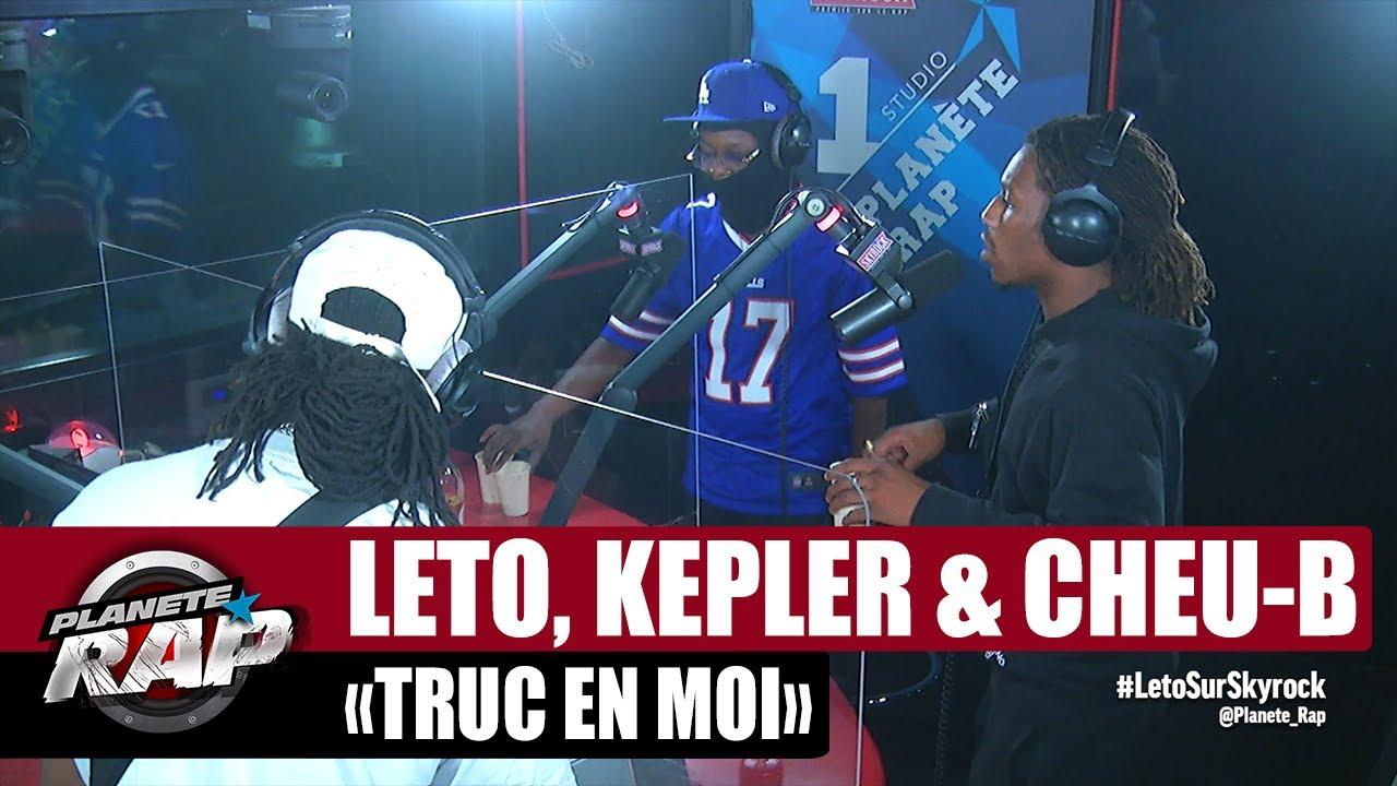 """[EXCLU] Leto feat. Kepler & Cheu-B """"Truc en moi"""" #PlanèteRap"""