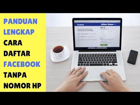 Video Cara Mendaftar Facebook Tanpa Nomor HP