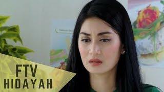 FTV Hidayah 151 - Hidayah Menemukan Cinta Yang Hilang