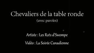 Chevaliers de la table ronde (avec paroles) - Les Rats d'Swompe