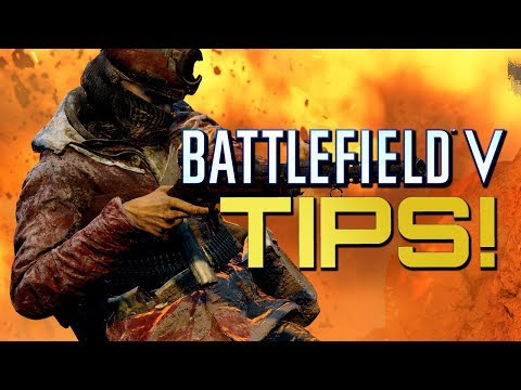Battlefield 5: Tips to improve your gameplay! (Battlefield V Guides)