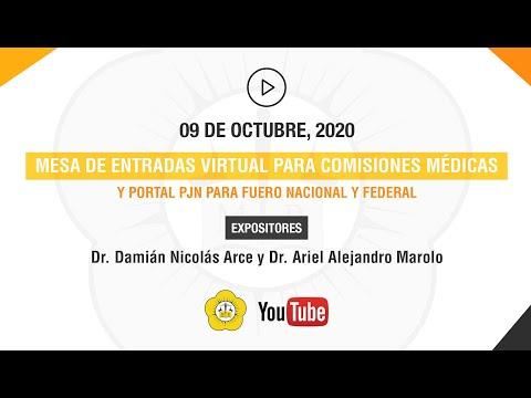 MESA DE ENTRADAS VIRTUAL PARA COMISIONES MÉDICAS Y PORTAL PJN PARA FUERO NACIONAL Y FEDERAL - 09 de Octubre 2020