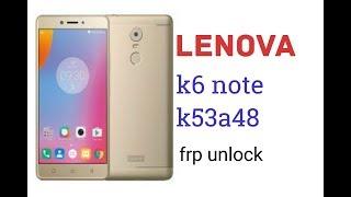 lenovo k6 note frp unlock umt - Thủ thuật máy tính - Chia sẽ kinh