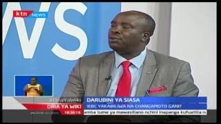Dira ya Wiki: Darubini ya Siasa-tukiangazia matayarisho ya tume huru ya IEBC, 17/02/17 part 2