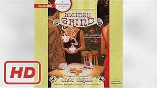 Listen to Holiday Grind Audiobook by Cleo Coyle, narrated by Rebecca Gibel