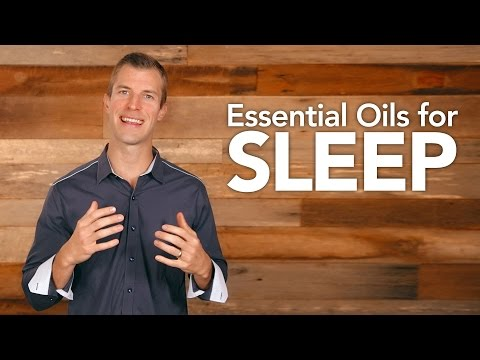 Video Essential Oils for Sleep