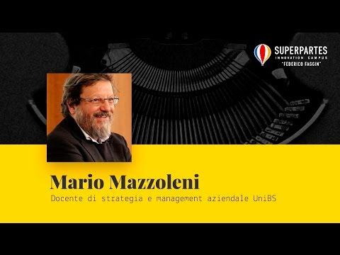 Intervento di Mario Mazzoleni, Docente di strategia e management aziendale UniBS