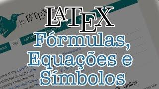 Tutorial LateX 8 - Ambiente Matemático, Simbolos E Equações De Carater Geral