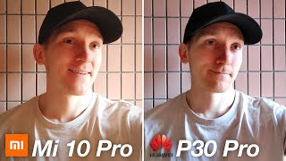 Xiaomi Mi 10 Pro 5G vs Huawei P30 Pro - CAMERA TEST COMPARISON