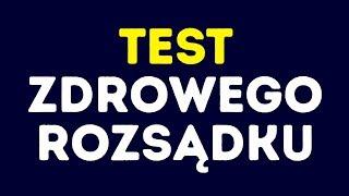 Test zdrowego rozsądku, który oblewa 88% osób