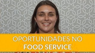 Oportunidades no food service